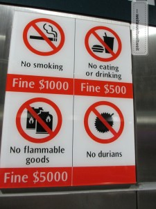 Singapur: In der Metro ist es verboten Durian mitzubringen!